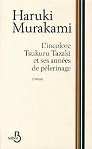 Couverture d'ouvrage: L'Incolore Tsukur Tazaki et ses années de pèlerinage