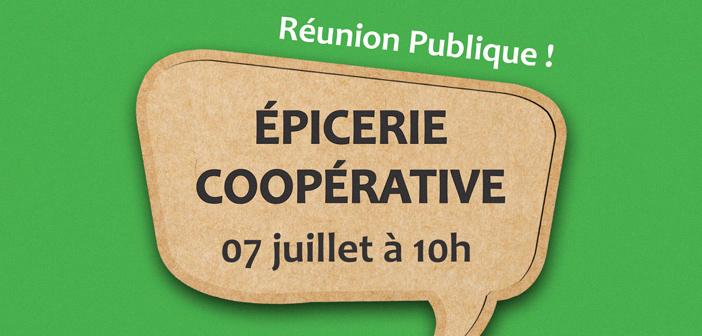 Epicerie Coopérative – Deuxième Réunion Publique !